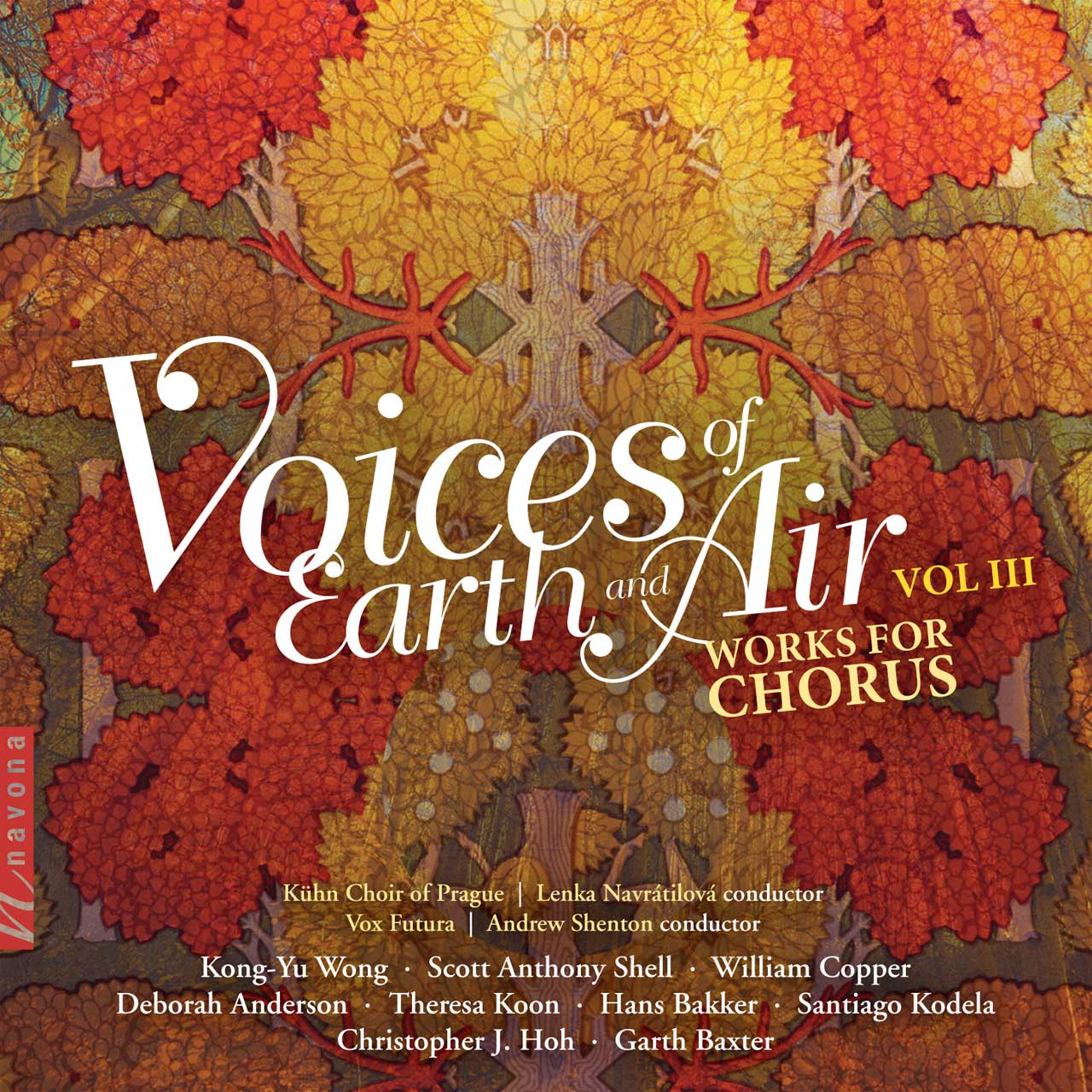 Voices of Earth & Air Vol. 3 Works for Chorus